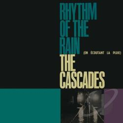 Cascades - Rhythm of the Rain CD Cover Art