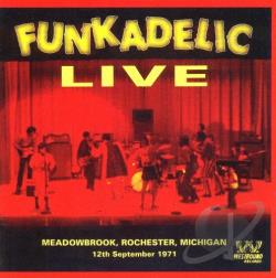 Funkadelic - Live: Meadowbrook, Rochester, Michigan 12th September 1971 CD Cover Art