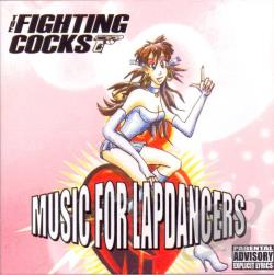 Fighting Cocks - Music For Lapdancers CD Cover Art