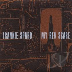 Sparo, Frankie - My Red Scare CD Cover Art