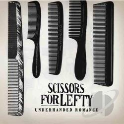 Scissors For Lefty - Underhanded Romance CD Cover Art