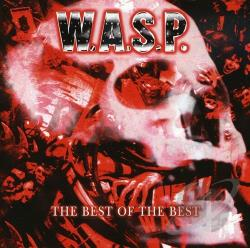 W.A.S.P. - Best of the Best CD Cover Art