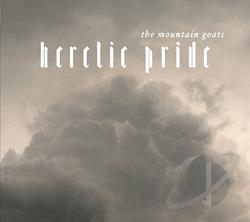 Mountain Goats - Heretic Pride CD Cover Art