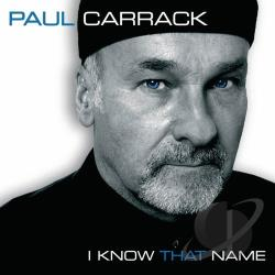 Carrack, Paul - I Know That Name CD Cover Art