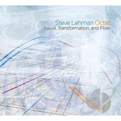 Lehman, Steve - Travail, Transformation and Flow CD Cover Art
