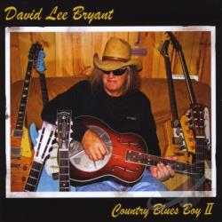 David Lee Bryant - Country Blues Boy 2 CD Cover Art