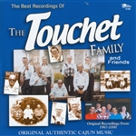 Touchet Family - Best Recordings of the Touchet Family & Friends CD Cover Art