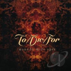Die / For / To - Wounds Wide Open CD Cover Art