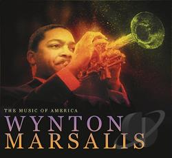 Marsalis, Wynton - Music of America CD Cover Art