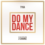 Tyga - Do My Dance (Edited) DB Cover Art