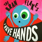 Bran Flakes - I Have Hands CD Cover Art