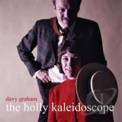 Graham, Davy - Holly Kaleidoscope CD Cover Art