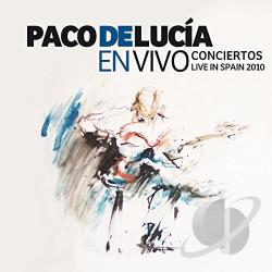 De Lucia, Paco - En Vivo Conciertos: Live in Spain 2010 CD Cover Art