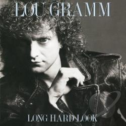 Gramm, Lou - Long Hard Look CD Cover Art