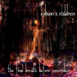 Edison's Children - Final Breath Before November CD Cover Art