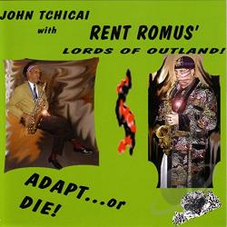 Rent Romus' Lords Of Outland / Tchicai, John - Adapt! or Die CD Cover Art