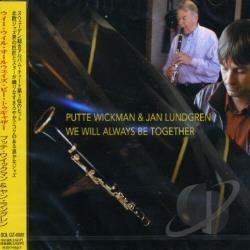 Lundgren, Jan / Wickman, Putte - We Will Always Be Together CD Cover Art