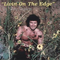 Sanders, Ray - Living on the Edge CD Cover Art