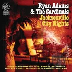 Adams, Ryan / Adams, Ryan & The Cardinals - Jacksonville City Nights LP Cover Art