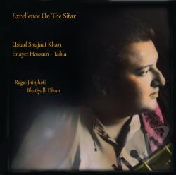 Hossain, Enayet / Khan Ustad Shujaat - Excellence On The Sitar CD Cover Art