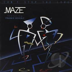 Maze - Can't Stop the Love CD Cover Art