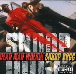 Snoop Dogg - Dead Man Walkin CD Cover Art