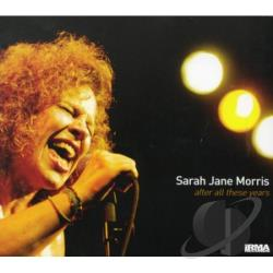 Morris, Sarah Jane - After All These Years CD Cover Art