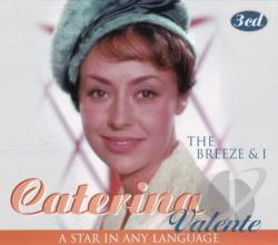 Valente, Caterina - Breeze & I, - A Star In Any Language CD Cover Art
