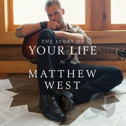 West, Matthew - Story of Your Life CD Cover Art