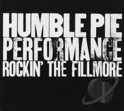 Humble Pie - Rockin' the Fillmore CD Cover Art