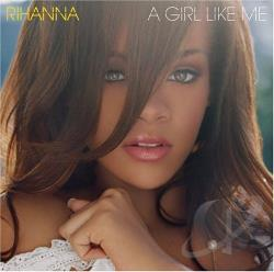Rihanna 2 - Girl Like Me CD Cover Art