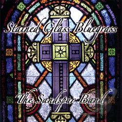 Sandspur Band - Stained Glass Bluegrass CD Cover Art