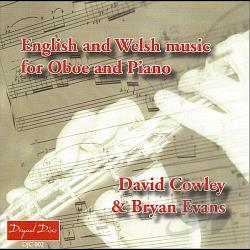 David Cowley & Bryan Evans - English & Welsh Music For Oboe & Piano CD Cover Art