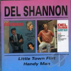 Shannon, Del - Little Town Flirt/Handy Man CD Cover Art