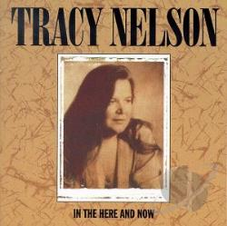 Nelson, Tracy - In the Here and Now CD Cover Art