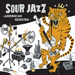 Sour Jazz - American Seizure CD Cover Art