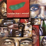 Heidecker & Wood - Starting from Nowhere CD Cover Art