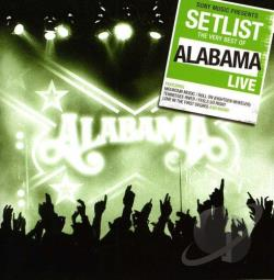 Alabama - Setlist: The Very Best of Alabama Live CD Cover Art