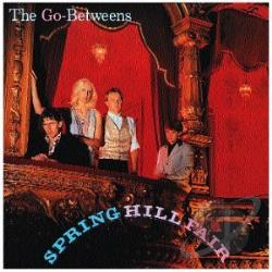 Go-Betweens - Spring Hill Fair CD Cover Art