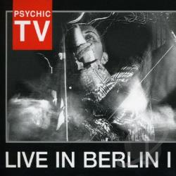 Psychic TV - Live at the Berlin Wall Part One CD Cover Art