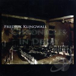 Klingwall, Fredrik - Chronicles In Decay CD Cover Art
