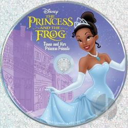 Disney - Princess and the Frog: Tiana and Her Princess Friends CD Cover Art