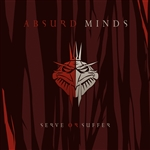 Absurd Minds - Serve or Suffer CD Cover Art