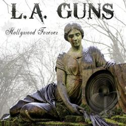 L.A. Guns - Hollywood Forever CD Cover Art