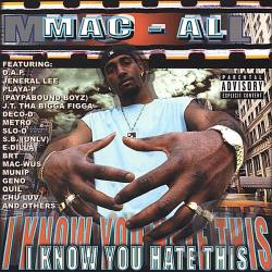 Macal - I Know You Hate This CD Cover Art