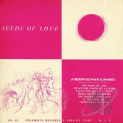 Summers, Andrew Rowan - Seeds of Love CD Cover Art