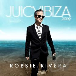 Rivera, Robbie - Juicy Ibiza 2009 CD Cover Art