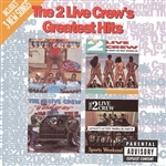 2 Live Crew - 2 Live Crew's Greatest Hits CD Cover Art