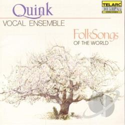 Quink Vocal Ensemble - Folk Songs of the World CD Cover Art