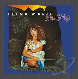 Marie, Teena - It Must Be Magic CD Cover Art